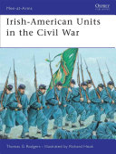 Irish American Units in the Civil War