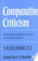 Comparative Criticism  Volume 23  Humanist Traditions in the Twentieth Century