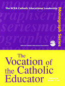 The Vocation of the Catholic Educator