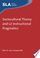 Sociocultural Theory and L2 Instructional Pragmatics