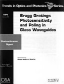 Bragg Gratings  Photosensitivity  and Poling in Glass Fibers and Waveguides