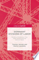 Dominant Divisions of Labor  Models of Production That Have Transformed the World of Work