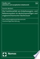 Die Funktionalität von Arbeitszeugnis- und Referenzsystem im deutschsprachigen und angloamerikanischen Rechtsraum