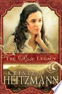 Ebook The Rose Legacy (Diamond of the Rockies Book #1) Epub Kristen Heitzmann Apps Read Mobile