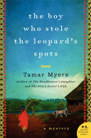 The Boy Who Stole the Leopard's Spots Agency Novels The Boy Who Stole The Leopard S
