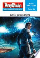 Perry Rhodan-Paket 59: Genesis (Teil 1)