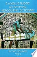 An Egyptian Hieroglyphic Dictionary