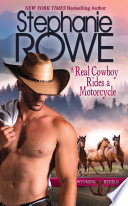 A Real Cowboy Rides a Motorcycle  Wyoming Rebels  Book PDF