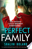 The Perfect Family : one morning when her eldest...