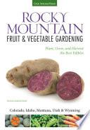 Rocky Mountain Fruit   Vegetable Gardening