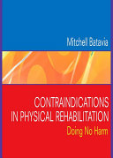Contraindications In Physical Rehabilitation : and precautions to review before...
