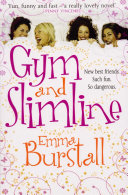 Gym and Slimline
