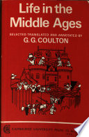 Life in the Middle Ages  Selected Translated   Annotated by