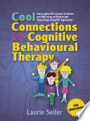 Cool Connections with Cognitive Behavioural Therapy