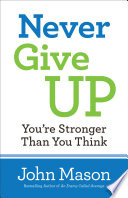 Never Give Up  You re Stronger Than You Think