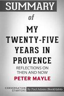 Summary Of My Twenty Five Years In Provence