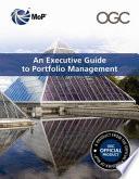 An Executive Guide To Portfolio Management : how portfolio management can assist in...