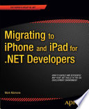 Migrating to iPhone and iPad for  NET Developers