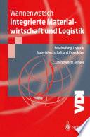 Integrierte Materialwirtschaft und Logistik