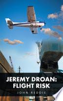 Jeremy Droan  Flight Risk