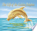 The gift of the golden dolphin