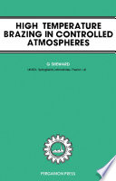 High Temperature Brazing in Controlled Atmospheres