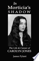 In Morticia S Shadow