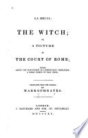 La Bruja  the Witch  Or  A Picture of the Court of Rome