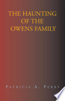 The Haunting of the Owens Family