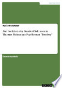 Zur Funktion des Gender Diskurses in Thomas Meineckes Pop Roman  Tomboy