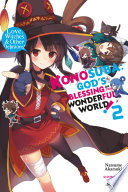 Konosuba  God s Blessing on This Wonderful World   Vol  2  light novel