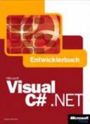 Microsoft Visual C# .NET - Entwicklerhandbuch