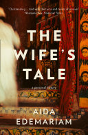 The Wife   s Tale  A Personal History