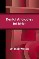 Dental Analogies -- 3rd Edition