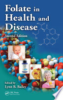 Folate in Health and Disease  Second Edition