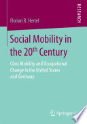 Social Mobility in the 20th Century