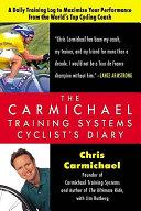 The Carmichael Training Systems Cyclist s Diary