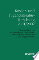 Kinder- und Jugendliteraturforschung 2001/2002