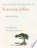 The Collected Poetry of Robinson Jeffers  Textual evidence and commentary
