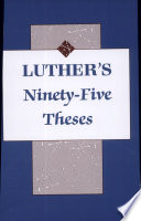 Luther s Ninety Five Theses
