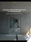 Location Based Management for Construction
