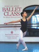 Step By Step Ballet Class