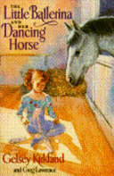 The Little Ballerina and Her Dancing Horse