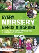 Every Nursery Needs a Garden