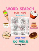 Word Search for Kids Puzzles 100 Game Book Puzzles Are In Large Print For Young