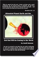 Alienated Planet Earth And The End That Will Be Coming To Our World