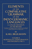 Elements of the Comparative Grammar of the Indo-Germanic Languages