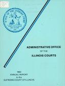 Annual Report To The Supreme Court Of Illinois book
