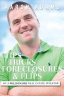 Tips Tricks Foreclosures and Flips
