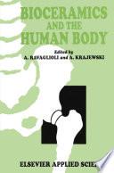 Bioceramics and the Human Body